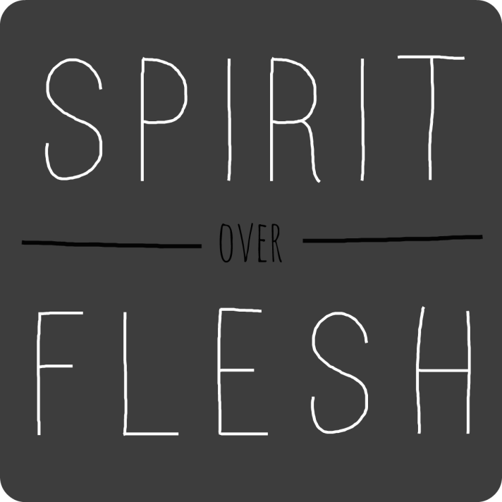 Spirit-Over-Flesh