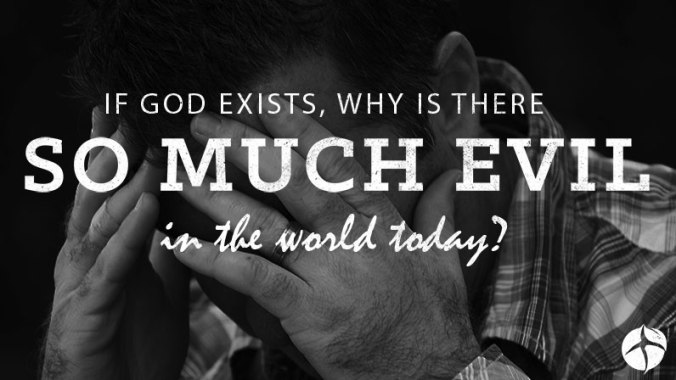 If-God-Exists-Then-Why-is-There-So-Much-Evil-in-The-World-Today.jpg