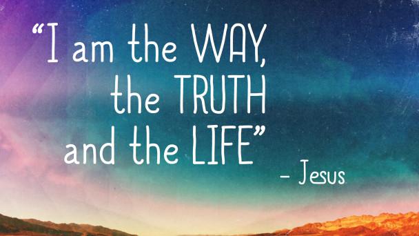 WAY_TRUTH_LIFE.001-608x342.jpg