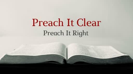 Preach the Gospel Preach it Right.jpg